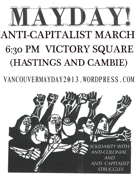 See you at the Vancouver Mayday Anti-Capitalist March!!!