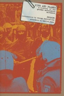 Book Review: Fire and Flames: A History of the German Autonomist Movement