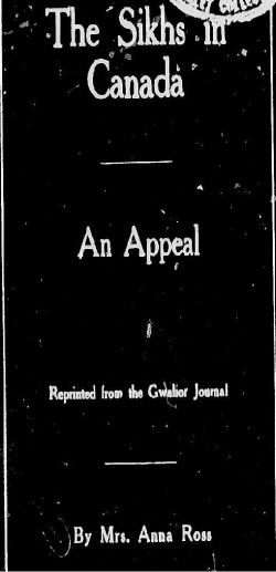 A pamphlet written in 1913 by a concerned citizen in hopes of arousing public support for the Sikhs and their fight against discrimination in Canada
